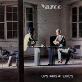 Yazoo - Upstairs At Eric's (Reedice 2019) – 180 gr.