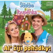 Štístko A Poupěnka - Ať žijí pohádky! (Digipack, 2019)