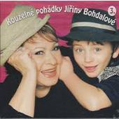 Jiřina Bohdalová - Kouzelné pohádky 3. (Edice 2006)