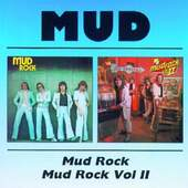 Mud - Mud Rock/Mud Rock Vol. 2