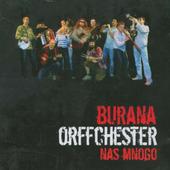 Burana Orffchester - Nas Mnogo (2006)