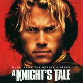Soundtrack - A Knights Tale