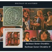 Bachman-Turner Overdrive - Bachman -Turner Overdrive / Bachman -Turner Overdrive II (Remastered 2013)