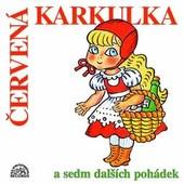 Various Artists - Červená Karkulka a sedm dalších pohádek
