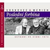 Jiří Voskovec/Jan Werich - Poslední forbína: Setkání ve Vídni 1974 1974