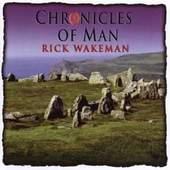 Rick Wakeman - Chronicles of Man