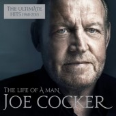Joe Cocker - Life Of A Man: The Ultimate Hits 1968-2013 (Edice 2017)