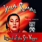 Yma Sumac - Legend Of The Sun Virgin (Reedice 2000)