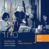 František Uhlíř Trio & Dusko Goykovich - Jazz na Hradě (2006)