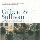 W.S.Gilbert & A. Sullivan - Gondoliers (highlights)