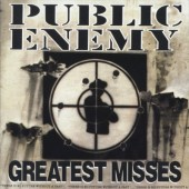 Public Enemy - Greatest Misses (1992)