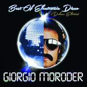 Giorgio Moroder - Best Of Electronic Disco (Deluxe Edition, 2013)