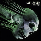 Illdisposed - Prestige (2008) - Vinyl