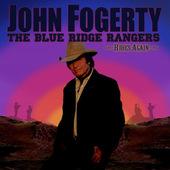 John Fogerty - Blue Ridge Rangers Rides Again (2009)