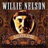 Willie Nelson - Backtracks