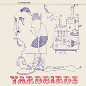 Yardbirds - Roger The Engineer (Mono & Stereo Version 2016, 50th Anniversary Edition)