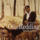 Otis Redding - Soul Legend (The Very Best Of Otis Redding)