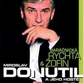 Miroslav Donutil a jeho hosté - Baráčnická rychta & Žofín