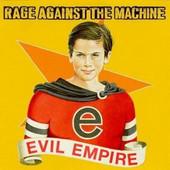 Rage Against The Machine - Evil Empire (Edice 2009) - 180 gr. Vinyl