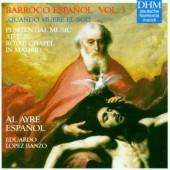 Al Ayre Espaňol, Eduardo Lopez Banzo - Barroco Espaňol - Vol. 3: Quando Muere El Sol (1996)