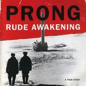 Prong - Rude Awakening (1996)