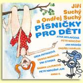 Jiří Suchý & Ondřej Suchý - Písničky Pro Děti