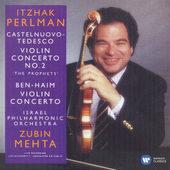 Itzhak Perlman - Castelnuovo-Tedesco & Ben-Haim: Violin Concertos