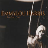 Emmylou Harris - Red Dirt Girl (Reedice 2016) - Vinyl