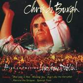 Chris De Burgh - High On Emotion - Live From Berlin