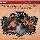 Johann Sebastian Bach / Alfred Brendel - Verzauberte Tasten, Musik Für Klavier (Edice 1996)