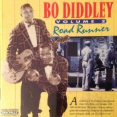 Bo Diddley - Volume 2 - Road Runner (Edice 2000)