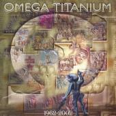 Omega - Titanium 1962-2002 (Edice 2017)