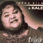 Věra Bílá & Kale - Rovava (2001)