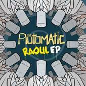 The Automatic - Raoul Ep