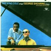 Nat King Cole - Nat King Cole Sings/The George Shearing Quintet Plays