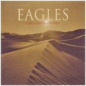 Eagles - Long Road Out Of Eden (2007)