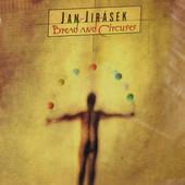 Jan Jirásek - Bread and Circuses