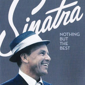 Frank Sinatra - Nothing But The Best (Limited Edition)