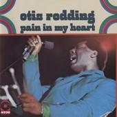 Otis Redding - Pain In My Heart (Remastered 1992)