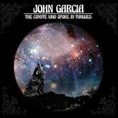 John Garcia - Coyote Who Spoke In Tongues (2017)
