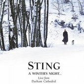 Sting - A Winter's Night ... Live from Durham Cathedral