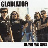 Gladiator - Hlavu Maj Hore (2009)