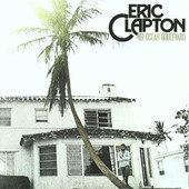 Eric Clapton - 461 Ocean Boulevard (Remastered 1996)