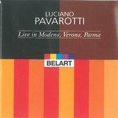 Various Artists - Live in Modema, Veroma, Parma - Luciano Pavarotti