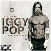 Iggy Pop - Million in Prizes/The Anthology