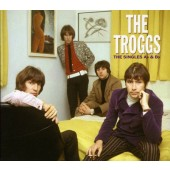 Troggs - Singles As & Bs (2004)