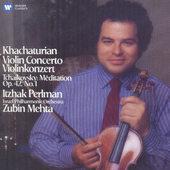 Itzhak Perlman - Khachaturian: Violin Concerto / Tchaikovsky: Méditation