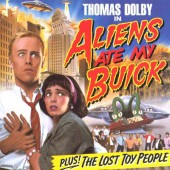 Thomas Dolby - Aliens Ate My Buick (1988)