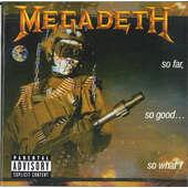 Megadeth - So Far So Good...So What!