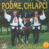 Stříbrňanka - Poďme, Chlapci (1999)